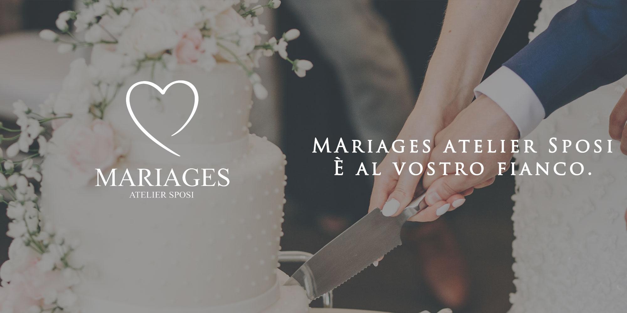 Mariages Atelier Sposi è al vostro fianco